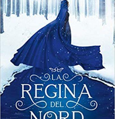 """Arriva """"La Regina del Nord"""", il primo libro di una nuovo duologia fantasy YA"""