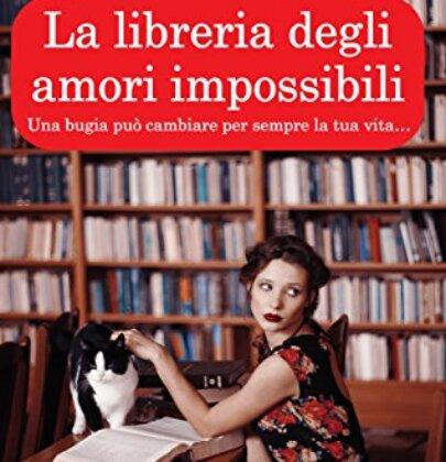 La libreria degli amori impossibili: recensione del libro di Elisabetta Lugli