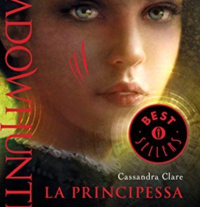 """Recensione a """"Shadowhunters – Le Origini. La Principessa"""""""