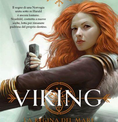 """Ieri è uscito """"Viking – La Regina del Mare"""" di Linnea Hartsuyker"""
