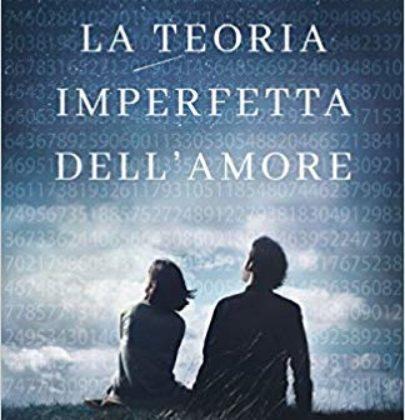 Arriva in Italia un nuovo libro di Julie Buxbaum: La teoria imperfetta dell'amore