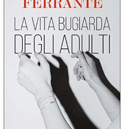 """Recensione de """"La vita bugiarda degli adulti"""" di Elena Ferrante"""