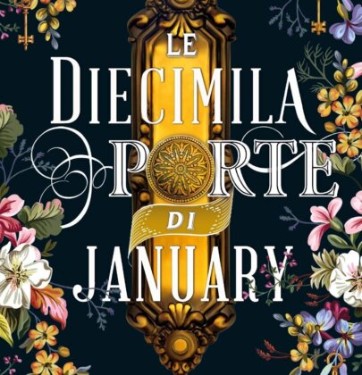 "Review Tour dedicato a ""Le diecimila porte di January"" di Alix E. Harrow"