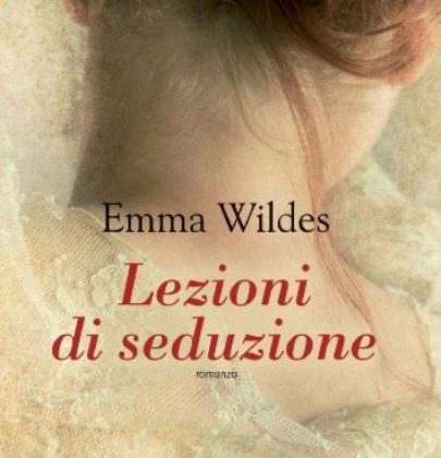 """Recensione di """"Lezioni di seduzione"""" di Emma Wildes"""
