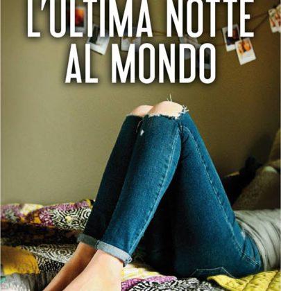 """Recensione a """"L'ultima notte al mondo"""" di Bianca Marconero"""