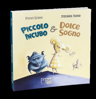 """Anteprima di """"Piccolo Incubo e Dolce Sogno"""" di Stefania Siano"""