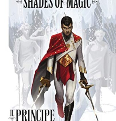 "Review Tour dedicato al primo fumetto di V.E. Schwab: ""Shades of Magic: Il principe d'acciaio"""