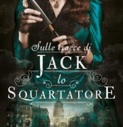 """ReviewTour dedicato a """"Sulle tracce di Jack lo Squartatore"""" di Kerri Maniscalco"""