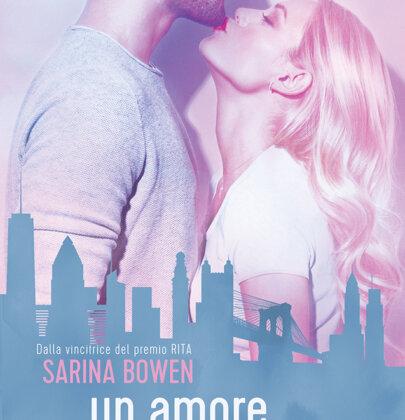 "Sarina Bowen torna in libreria con ""Un amore da principianti"""
