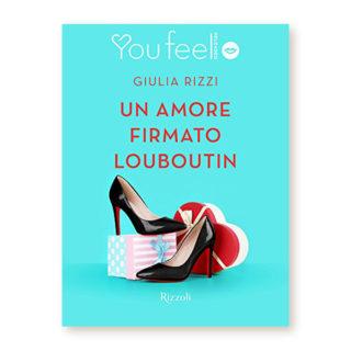 """""""Un amore firmato Louboutin"""" di Giulia Rizzi"""