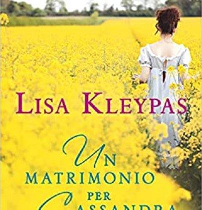 Un matrimonio per Cassandra: recensione dell'ultimo libro di Lisa Kleypas