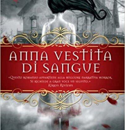 """Recensione al libro """"Anna vestita di sangue"""""""