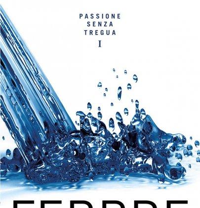 Febbre: recensione del primo romanzo della serie Passione senza tregua