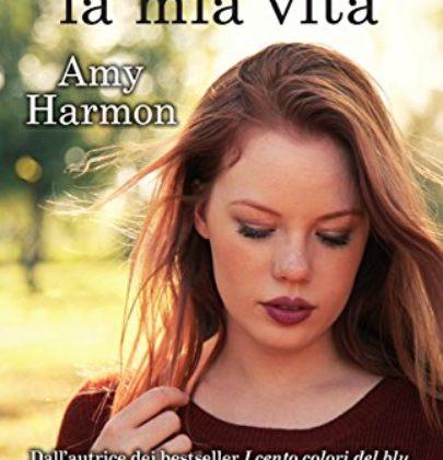 """Recensione a """"Hai cambiato la mia vita"""" di Amy Harmon"""
