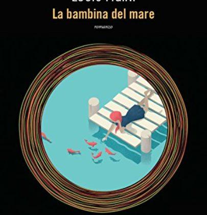 """Recensione a """"La bambina del mare"""" di Lucio Figini"""