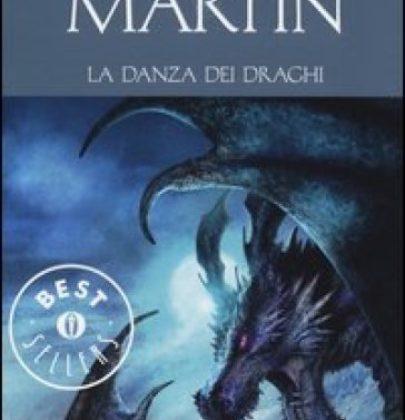 """Recensione a """"La danza dei draghi"""" di George R.R. Martin"""