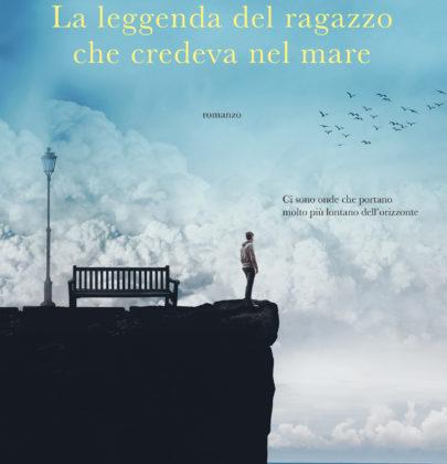 """Recensione de """"La leggenda del ragazzo che credeva nel mare"""" di Salvatore Basile"""