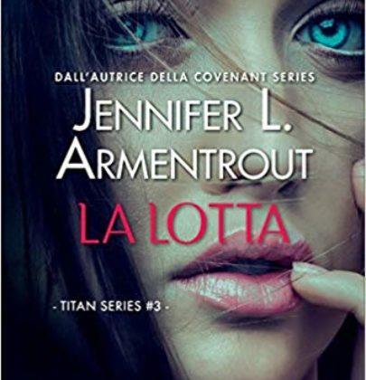 """Arriva """"La lotta"""", il terzo libro della Titan series della Armentrout"""