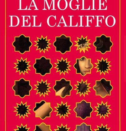 """Recensione a """"La moglie del califfo"""" di Renée Ahdieh"""