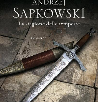 """""""La stagione delle tempeste"""" di Sapkowski mi ha completamente conquistata!"""