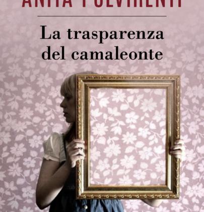 """Anteprima de """"La trasparenza del camaleonte"""" di Anita Pulvirenti"""