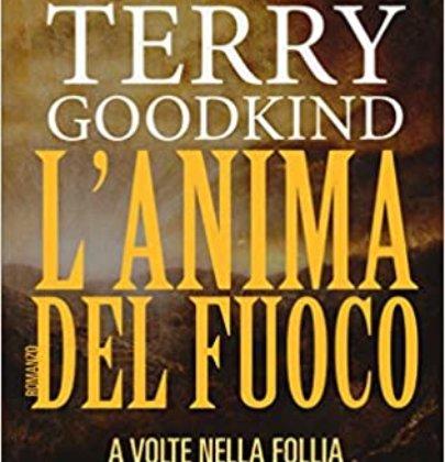 """Recensione a """"L'anima del fuoco"""" di Terry Goodkind"""