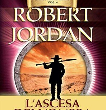 """Recensione a """"L'ascesa dell'ombra"""" di Robert Jordan"""