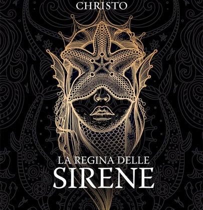 La regina delle sirene: recensione del nuovo libro di Alexandra Christo