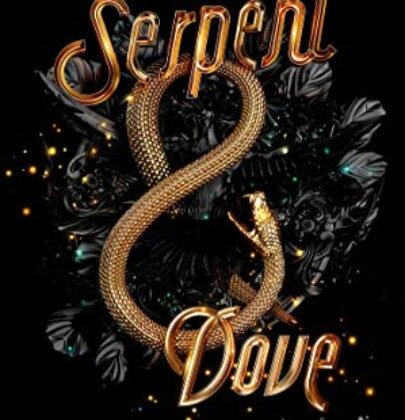"""Recensione di """"Serpent & Dove"""""""