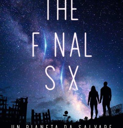 The Final Six: recensione dei primi 2 volumi della saga sci-fi di Alexandra Monir