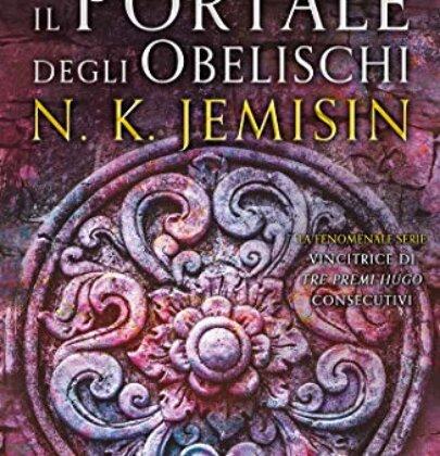 """Il portale degli obelischi: recensione al secondo libro della saga """"La terra spezzata"""""""