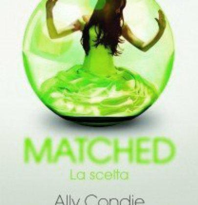"""Inizio a smaltire la mia pila della vergogna col distopico """"Matched"""" di Ally Condie"""