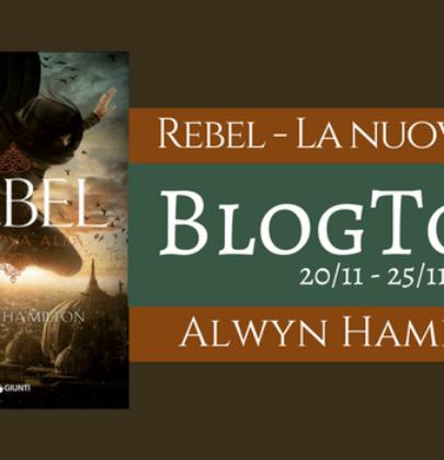 """Blogtour + Giveaway dedicato a """"Rebel .La nuova alba"""" di Alwyn Hamilton – 5^ tappa: dreamcast"""