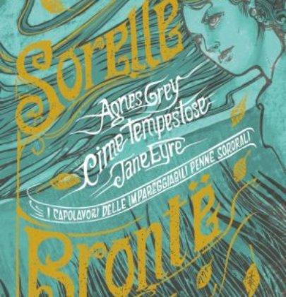 """Review Tour dedicato a  """"I capolavori delle impareggiabili penne sororali: Sorelle Brontë"""""""
