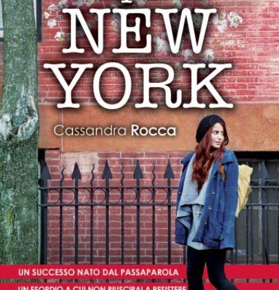 """Recensione a """"Tutta colpa di New York"""" di Cassandra Rocca"""