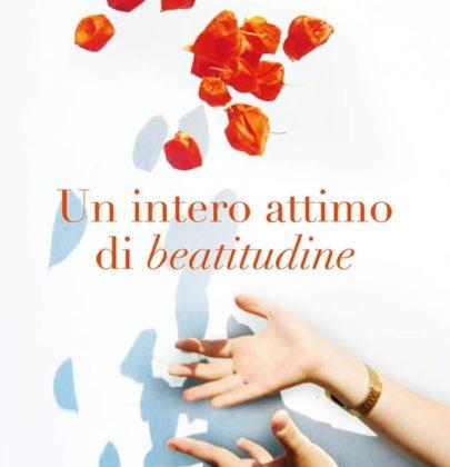 """Review Tour dedicato a """"Un intero attimo di beatitudine"""" di Chiara Parenti"""