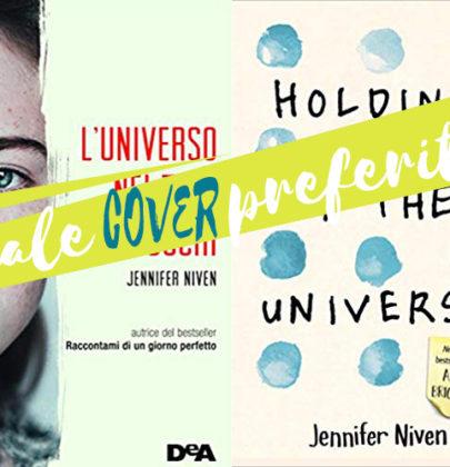 """Tazzine a confronto: cover italiana VS cover originale di """"L'universo nei tuoi occhi"""" di Jennifer Niven"""